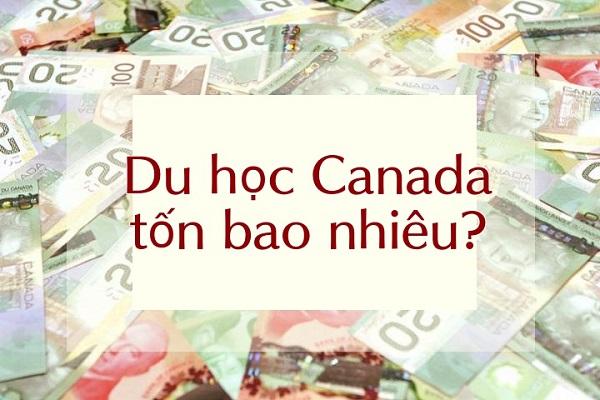 Chi phí du học Canada bạn cần biết